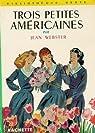 Trois petites Américaines par Webster