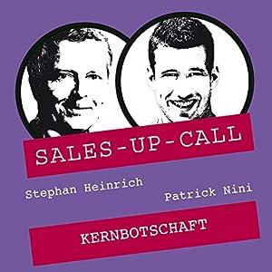 Kernbotschaft (Sales-up-Call) Hörbuch