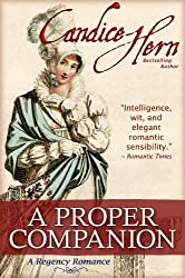 A Proper Companion (The Regency Rakes Trilogy Book 1)