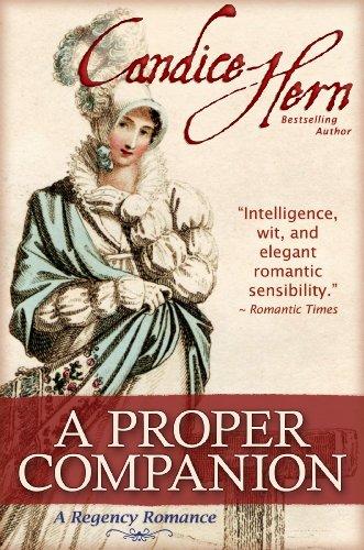 A Proper Companion (The Regency Rakes Trilogy Book 1)