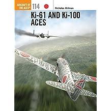Ki-61 and Ki-100 Aces (Aircraft of the Aces)