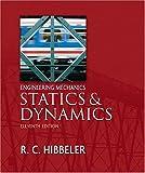 Engineering Mechanics - Statics and Dynamics (11th Edition)