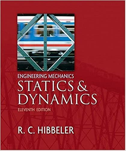Engineering mechanics statics and dynamics 11th edition engineering mechanics statics and dynamics 11th edition 11th edition fandeluxe Choice Image