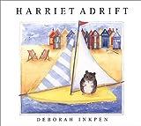 Harriet Adrift, Deborah Inkpen, 0764152815