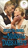 img - for The Marshal Takes A Wife: The Burnett Brides (Ballad Romances) book / textbook / text book