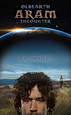 OldEarth ARAM Encounter (OldEarth Encounter Book 1)