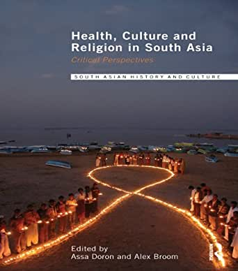 Health, Culture and Religion in South Asia: Critical ...  Health, Culture...