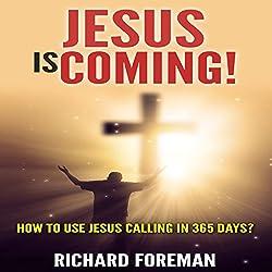 Jesus Is Coming!