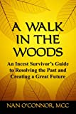 A Walk in the Woods, Nan O'Connor, 0977395006