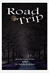 Road Trip (Spooky Travel Stories) Paperback