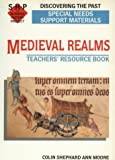 Medieval Realms, Ann Moore and Shephard, 0719553814