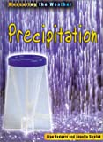 Precipitation, Alan Rodgers and Angella Streluk, 1588106888
