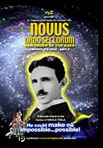 NOVUS (Novus Ordo Seclorum-New Order of the Ages)