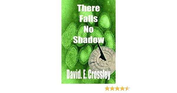 Amazon there falls no shadow shadows book 1 ebook david e amazon there falls no shadow shadows book 1 ebook david e crossley kindle store fandeluxe Epub