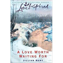 A Love Worth Waiting For (Love Inspired #203)