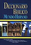 img - for Diccionario b blico: Mundo Hispano book / textbook / text book