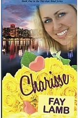 Charisse (Ties that Bind Series) (Volume 1)