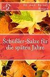 Schüßler-Salze Für Die Späten Jahre, med. Rieger, 1466430710