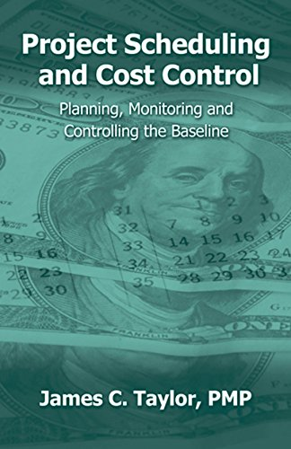 Project Scheduling and Cost Control: Planning, Monitoring and Controlling the ()
