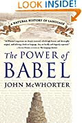 #9: The Power of Babel: A Natural History of Language