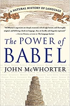 The Power Of Babel: A Natural History Of Language Download.zip