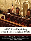 Afdc Pre-Eligibility Fraud Investigative Units, June Gibbs Brown, 1249114136
