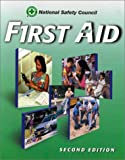 First Aid and CPR, National Safety Council (NSC) Staff, 0763704180