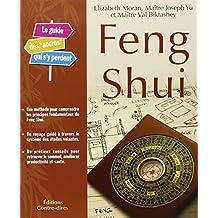FENG SHUI : GUIDE DES ACCROS