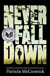 Never Fall Down: A Novel