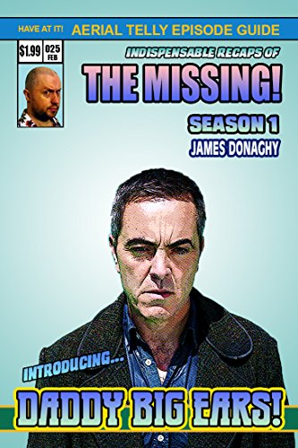 The Missing BBC TV Series 1 Episode Guide: A scandalous partially
