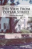 The View from Poplar Street, Ruth Elaine Soelter Lethem, 1477221085