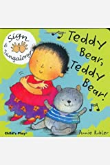 Sign and Sing Along: Teddy Bear, Teddy Bear! (Sign and Singalong) Kindle Edition
