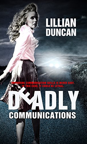 Book: Deadly Communications by Lillian Duncan