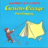 Curious George Goes Camping, Margret Rey and H. A. Rey, 0395978319