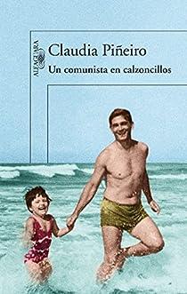 Un comunista en calzoncillos par Piñeiro