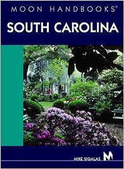 ?ZIP? Moon Handbooks South Carolina. designed appears decima tables Nuestro Goodbyes Saturday During