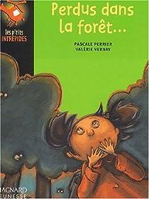 Perdus dans la forêt par Perrier