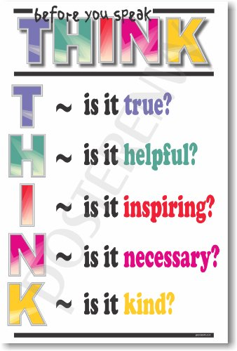 Think Before You Speak - Classroom Motivational Poster by PosterEnvy