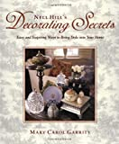 Nell Hill's Decorating Secrets: Easy and Inspiring Ways to Bring Style into Your Home