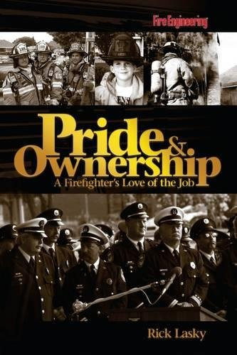 Pride & Ownership: A Firefighter