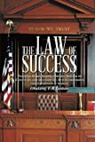 The Law of Success, Obakeng E. R. Gaitate, 1491882433