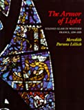 The Armor of Light, Meredith P. Lillich, 0520051866