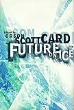 Future on Ice, Orson Scott Card, 0312866941