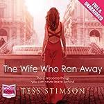 The Wife Who Ran Away | Tess Stimson