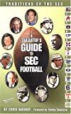 Traditions of the SEC: A Tailgater's Guide to SEC Football: 2