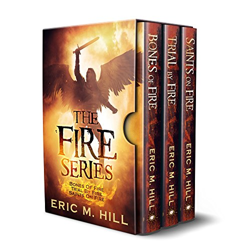 Pdf Spirituality The Fire Series: Bones Of Fire, Trial By Fire, and Saints On Fire (Spiritual Warfare Novels Trilogy Box Set: Books 1 - 3)
