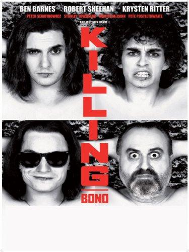 Killing Bono Film