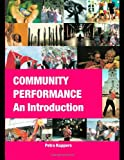 Community Performance, Petra Kuppers, 0415392292