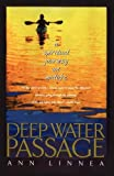 Deep Water Passage: A Spiritual Journey at Midlife