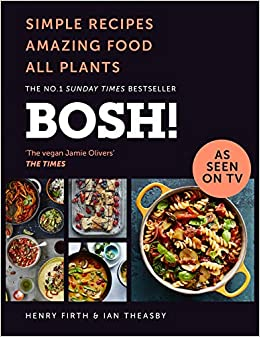 Bosh Simple Recipes Unbelievable Results All Plants The